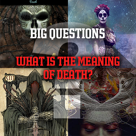 What is the Meaning of Death?
